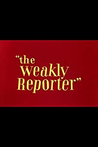 Absolutley free movie downloads The Weakly Reporter USA [2048x2048]