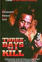 Three Days to a Kill