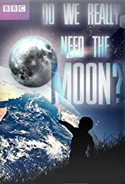 Do We Really Need the Moon? Poster