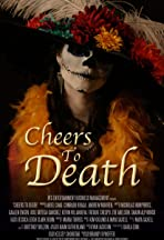 Cheers to Death