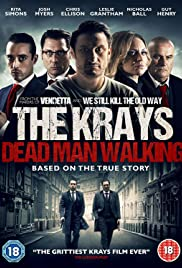 The Krays: Dead Man Walking 2018