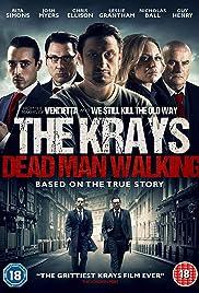 The Krays: Dead Man Walking 2018