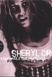 Sheryl Crow: A Change Would Do You Good, Version 2 Poster