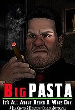 Big Pasta