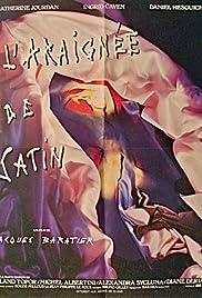 L'araignée de satin Poster