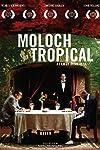 Moloch Tropical (2009)