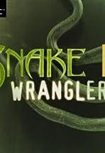 Snake Wranglers II