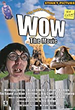 WOW, the Movie