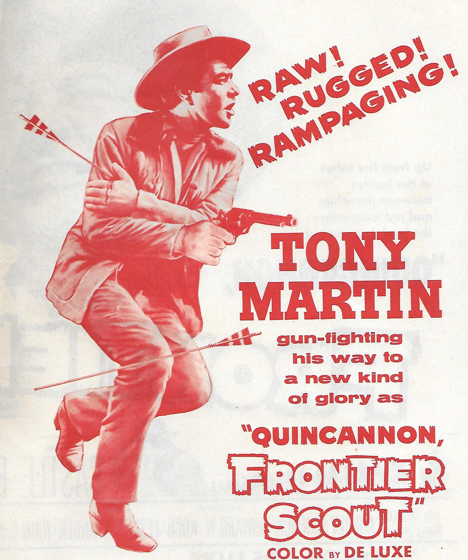 Tony Martin in Quincannon, Frontier Scout (1956)