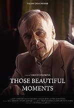 Those beautiful moments