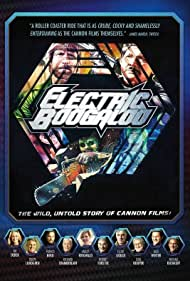Electric Boogaloo: The Wild, Untold Story of Cannon Films (2014)
