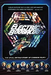 Primary photo for Electric Boogaloo: The Wild, Untold Story of Cannon Films
