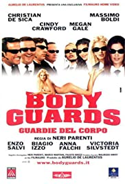 Body Guards - Guardie del corpo Poster