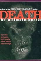 Death: The Ultimate Horror