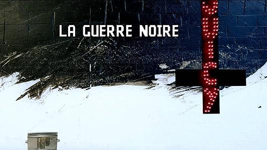 Movies mkv direct download La Guerre Noire [480i]