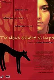 Tu devi essere il lupo (2005)