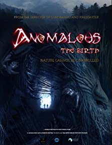 Anomalous: the birth (2019)