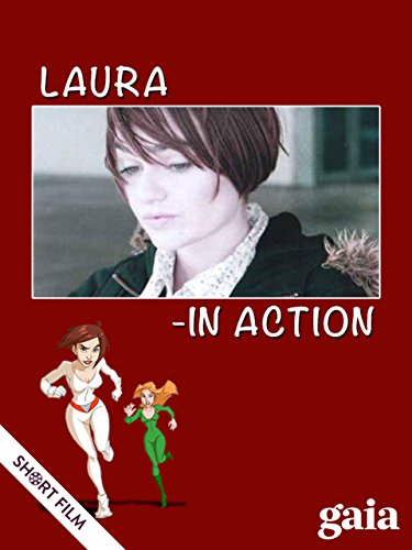 Laura: In Action