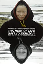 Mothers of Life