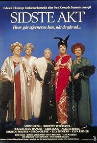 Erni Arneson, Jytte Breuning, Lily Broberg, Birgitte Federspiel, and Mime Fønss in Sidste akt (1987)