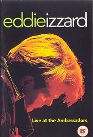 Eddie Izzard: Live at the Ambassadors(1993) Poster - Movie Forum, Cast, Reviews