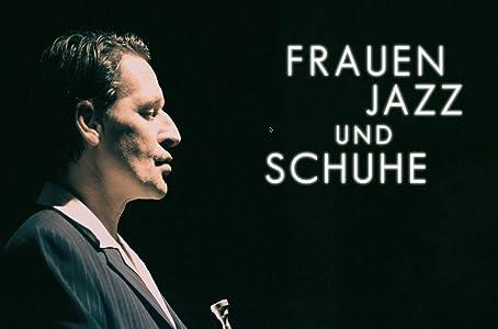 Watch free hot hollywood movies Frauen, Jazz und Schuhe by [420p]