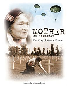 Full hollywood movie downloads Mother of Normandy: The Story of Simone Renaud [QHD]