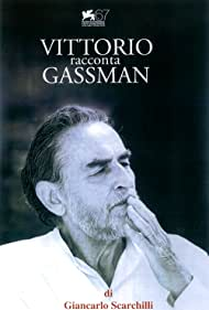 Vittorio racconta Gassman: Una vita da mattatore (2010)