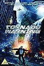 Tornado Warning (2012) Poster