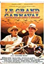 Le grand carnaval (1983) Poster
