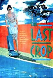 The Last Crop Poster