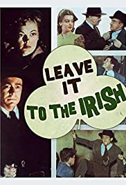 Leave It to the Irish Poster