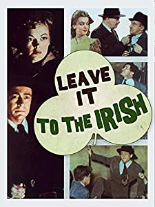 Downloading american movies Leave It to the Irish by [720x320]