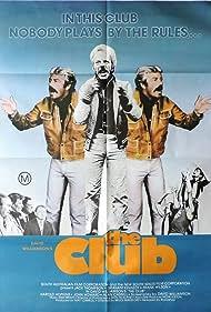 The Club (1980) Poster - Movie Forum, Cast, Reviews