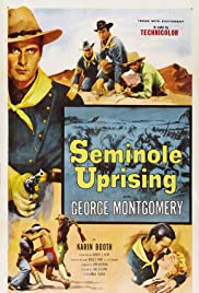 Seminole Uprising (1955) Poster - Movie Forum, Cast, Reviews