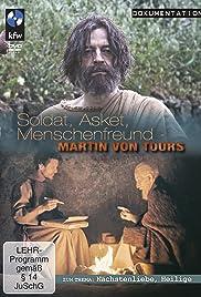 Sankt Martin - Soldat, Asket, Menschenfreund Poster