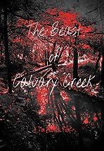 The Beast of Calvary Creek