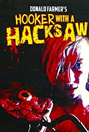 Hooker with a Hacksaw Poster