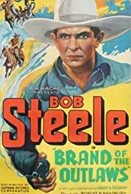 Bob Steele in Brand of the Outlaws (1936)