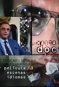 Primary photo for ¡Hasta nunca, Doctor!