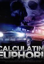 Calculating Euphoria