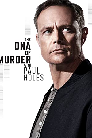 Where to stream The DNA of Murder with Paul Holes