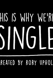 This Is Why We're Single Poster