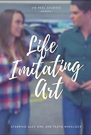 Life Imitating Art Poster