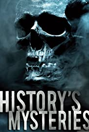 History's Mysteries Poster - TV Show Forum, Cast, Reviews