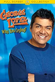 George Lopez: Why You Crying? Poster
