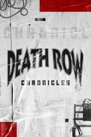 Where to stream Death Row Chronicles