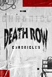 Death Row Chronicles Poster