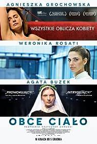 Agata Buzek, Agnieszka Grochowska, and Weronika Rosati in Obce cialo (2014)