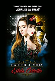 The Two Lives of Estela Carrillo Poster